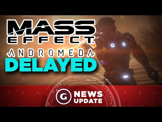 Mass Effect Release Date Delayed - GS News Update