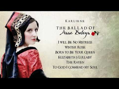 Karliene - The Ballad of Anne Boleyn