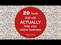 20 Tools for Your Online Business that Actually Help to Grow Your Business and Achieve Your Goals