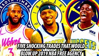 #trades in 2019 nba free agency