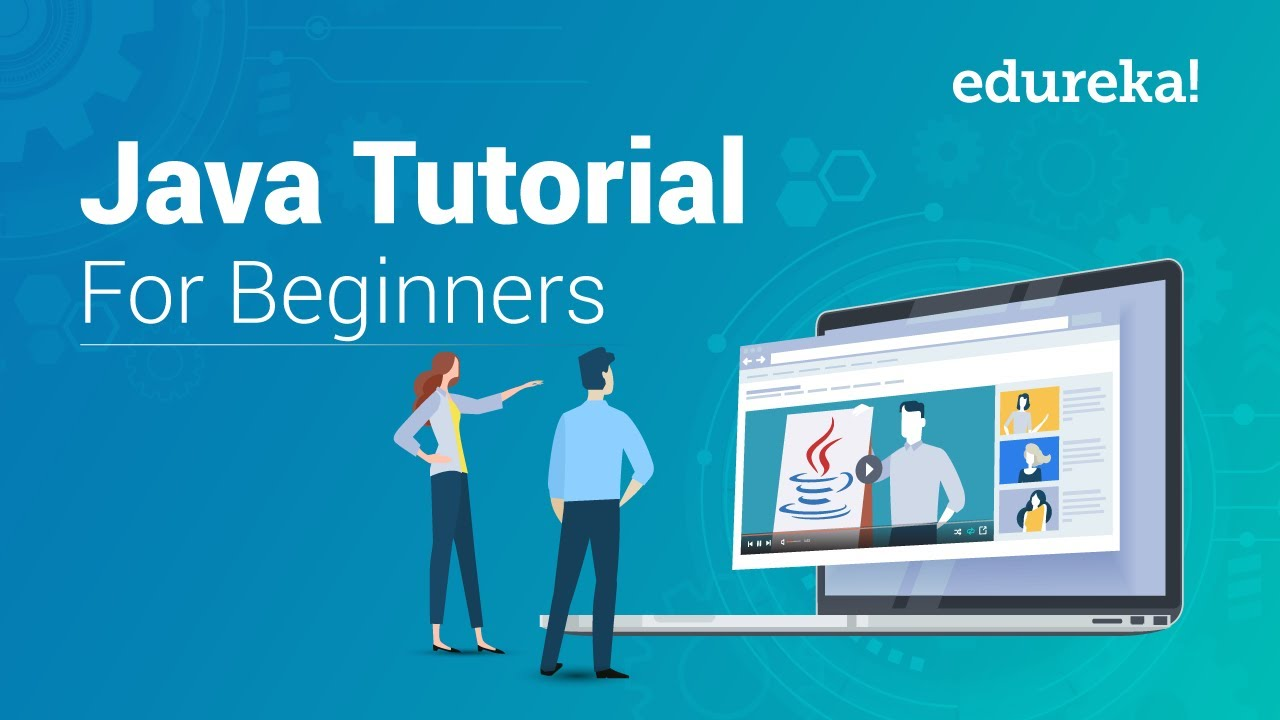 Java Tutorial For Beginners - Step By Step | Java Basics | Java  Certification Training | Edureka
