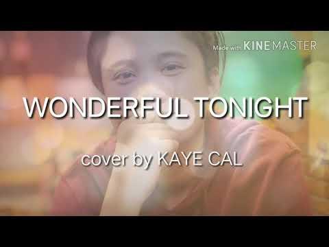 KAYE CAL (Ezra Band)    Wonderful Tonight [Lyric Video]