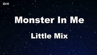 Monster In Me - Little Mix Karaoke 【No Guide Melody】 Instrumental