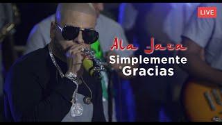 Baixar Ala Jaza - Simplemente Gracias (Live)