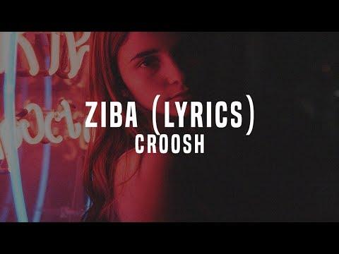 Croosh - Ziba (Lyrics)