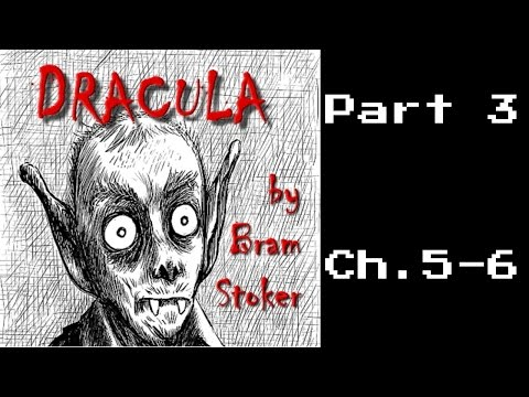 Dracula   Chapter 5 and Chapter 6