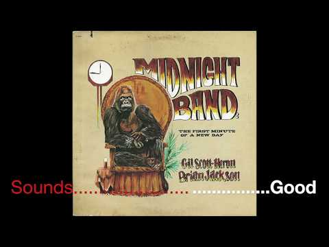 Gil Scott Heron & Brian Jackson - Full Album - Midnight Band: The First Minute Of A New Day