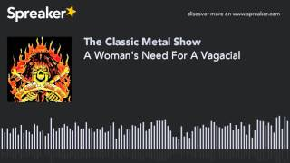 A Woman's Need For A Vagacial