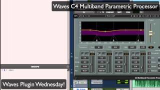 Waves C4 Multiband Parametric Processor - Waves Plugin Wednesday!
