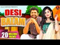 Download Desi Balam देसी बालम  II Haryanvi Song II Uttar Kumar II Anjali Raghav II OP Rai II Kala Niketan MP3 song and Music Video