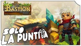SOLO LA PUNTITA | BASTION | Juegazo Indie para estrenar la serie!!