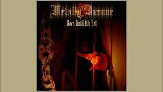 Metally Insane - Rock Until We Fall