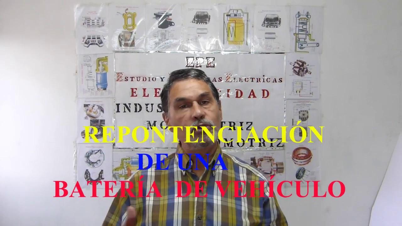 CLASE 41 .-   EFECTIVA REPONTENCIACIÓN DE BATERÍAS.- Electricidad Automotriz