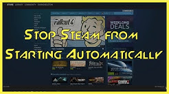TUTORIAL: How to Stop Steam from Opening on Startup