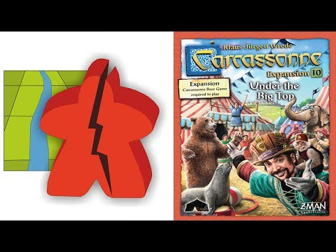 The Broken Meeple - Carcassonne: Under the Big Top Review