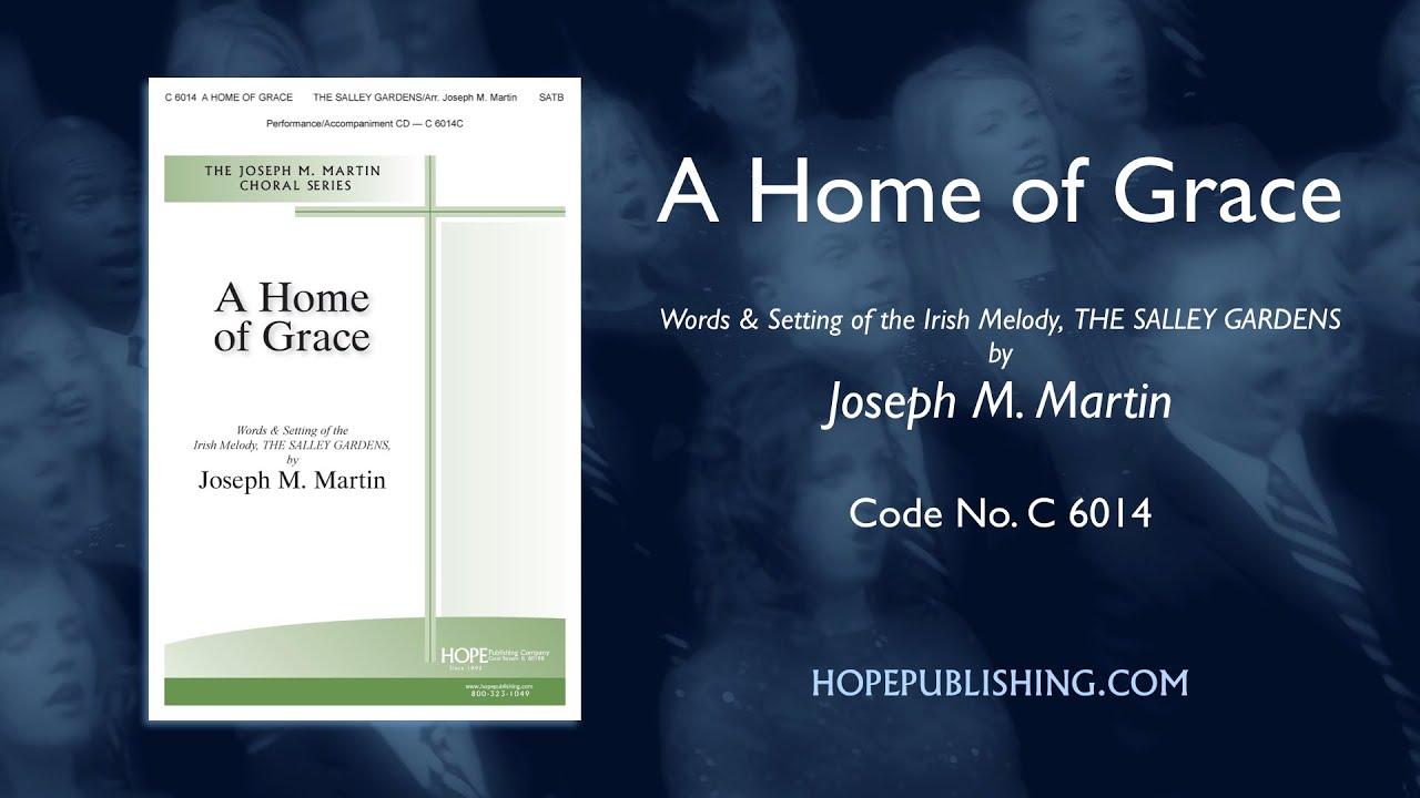 a home of grace joseph m martin youtube