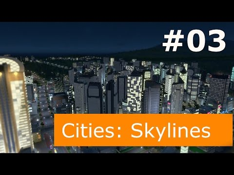 Cities: Skylines LiveStream (Playing with Wife) #03 (Sorry made a mistake with the bitrate)