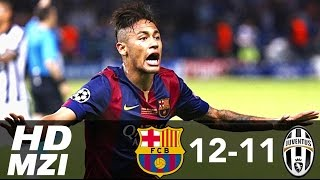 FC Barcelona 12-11 Juventus ● All Goals 1971-2015 HD 720p