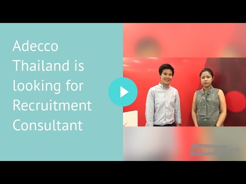 Adecco Thailand is looking for Recruitment Consultant