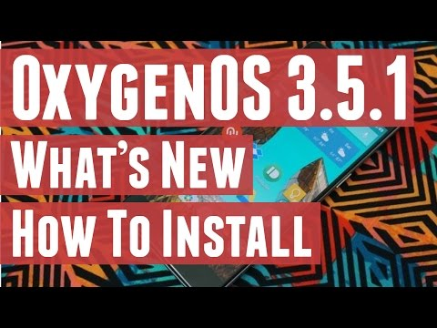 OxygenOS 3.5.1 for OnePlus 3/3T - What