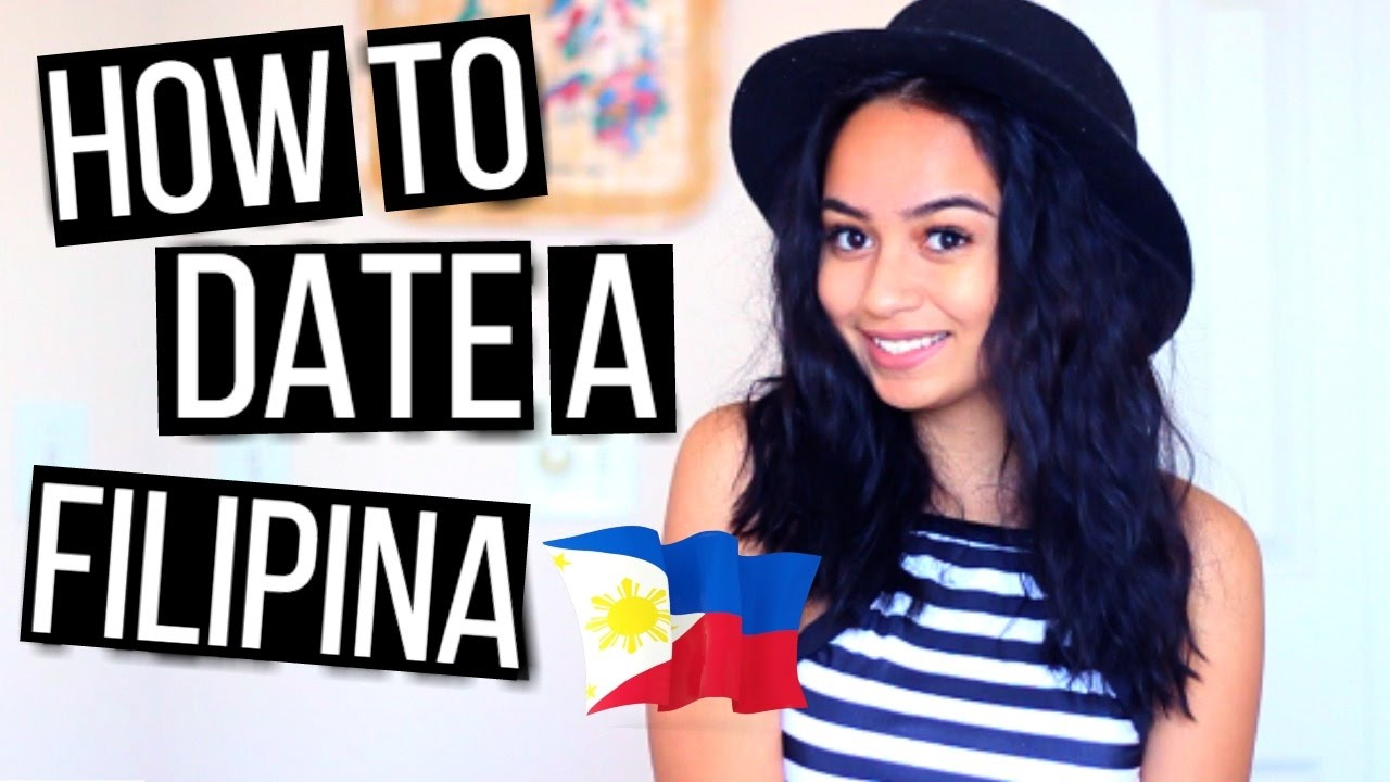 Tips on dating a filipina girl