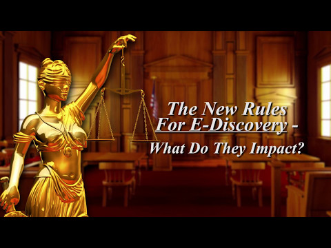 KLRC - The New Rules For E Discovery What Do They Impact
