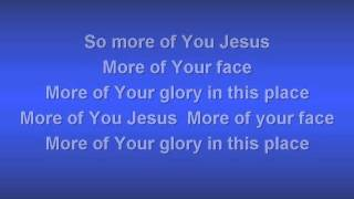 More of You Jesus worship video w  lyrics