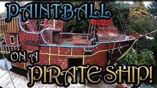 Paintball on a Pirate Ship!