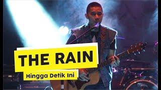 [HD] The Rain - Hingga Detik Ini (Live at MAKERFEST 2018, Yogyakarta)