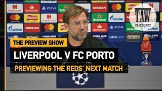 Baixar Liverpool v FC Porto | The Preview Show