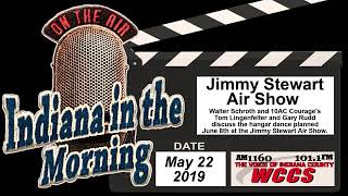Indiana in the Morning Interview: Jimmy Stewart Air Show (5-22-19)