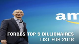 Top 5 : The World's Richest People Forbes list