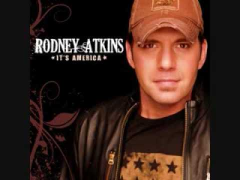 Rodney atkins- Whats left of me