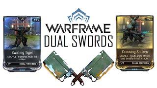 Warframe Stances - Crossing Snakes & Swirling Tiger (Dual Swords)
