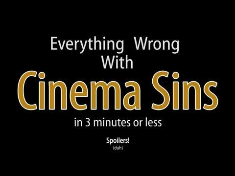 Everything Wrong With Cinema Sins In 3 Minutes Or...