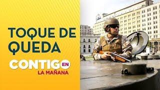 General Iturriaga decretó toque de queda en Santiago de Chile - Contigo en La Mañana