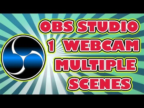 How To Use One Single Web Cam in Multiple Scenes in OBS Studio - OBS