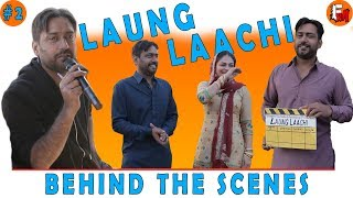 Laung Laachi making #2 | Ammy Virk, Neeru Bajwa, Amberdeep | behind the scenes