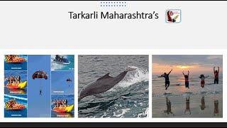 Places to visit in Tarkarli  | Tourist Attraction in Tarkarli  | Maharashtra Tourism
