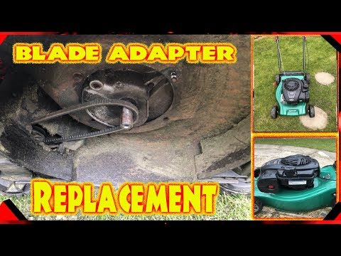 How To Replace A Lawnmower Blade Adapter