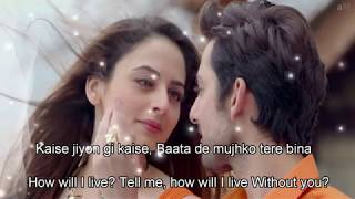Musafir   Atif Aslam & Palak Muchhal   Lyrics With English Translation   Sweetiee Weds NRI 2017   Yo
