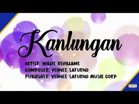kanlungan by willie revillame