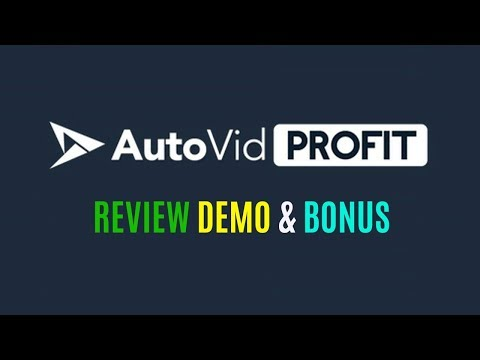 AutoVid Profit Review Demo Bonus - Plugin Create Money Pulling Video Site With Free Traffic