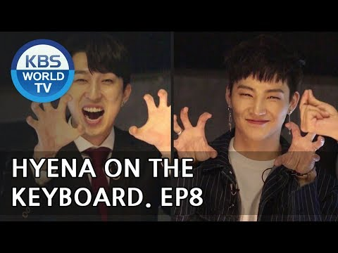 Hyena On the Keyboard I 건반위의 하이에나 – Ep.8 [ENG/2018.05.09]