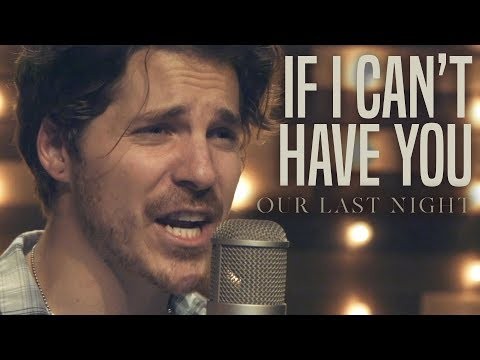 "Shawn Mendes - ""If I Can't Have You"" (Rock Cover By Our Last Night)"