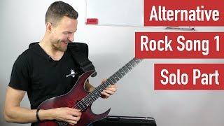 E-Gitarre Lernen - Alternative Rock Song 1 - Solo Part | Guitar Master Plan