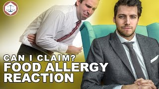 Food Allergy Reaction - Can I Claim Compensation? ( 2019 ) UK