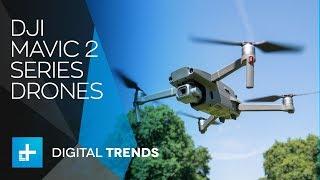 DJI Mavic 2 Series Drones - Hands On Review