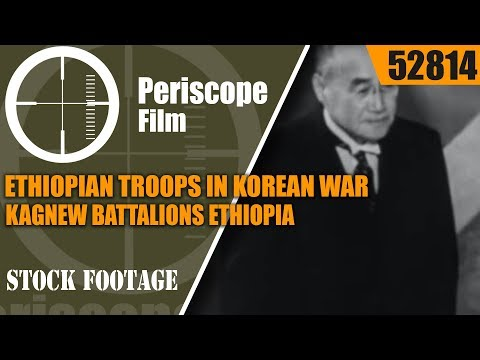 ETHIOPIAN TROOPS IN KOREAN WAR  KAGNEW BATTALIONS  ETHIOPIA 52814