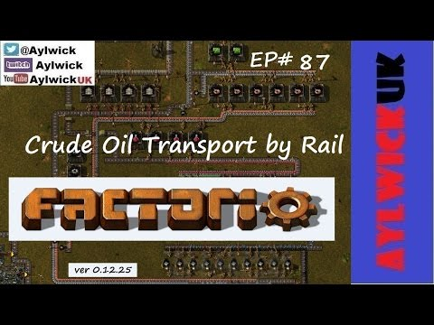 Factorio EP87 Crude Oil Transport by Rail